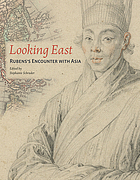 Looking east : Rubens's encounter with Asia