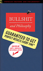 Bullshit and philosophy : guaranteed to get perfect results every time