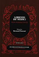 Lorenzo de' Medici : new perspectives : proceedings of the international conference held at Brooklyn College and the Graduate Center of the City University of New York, April 30-May 2, 1992