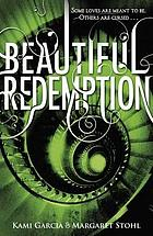 Beautiful creatures : the complete series