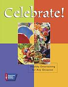 Celebrate : healthy entertaining for any occasion