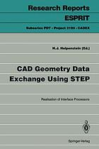 CAD geometry data exchange using STEP : realisation of interface processors