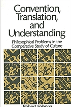 Convention, translation, and understanding : philosophical problems in the comparative study of culture