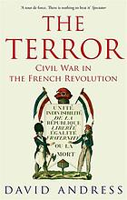 The terror : civil war in the French Revolution