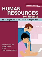 Human resources for results : the right person for the right job