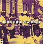 Classic sounds of New Orleans : from Smithsonian Folkways.