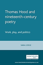 Thomas Hood and nineteenth-century poetry : work, play and politics