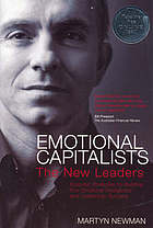 Emotional capitalists: the new leaders: essential strategies for building your emotional intelligence and leadeship success