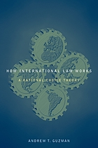 How international law works : a rational choice theory
