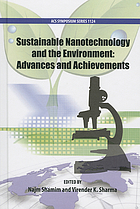 Sustainable nanotechnology and the environment : advances and achievements