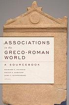 Associations in the Greco-Roman world : a sourcebook