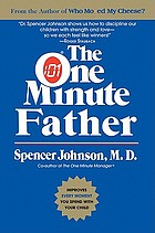 The one minute mother : the quickest way for you to help your children learn to like themselves and want to behave themselves