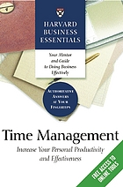 Time management : increase your personal productivity and effectiveness.