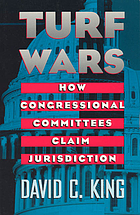 Turf wars : how Congressional committees claim jurisdiction