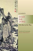 Dao de jing : the book of the way