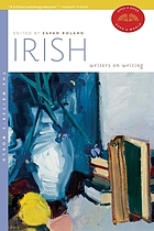 Irish writers on writing