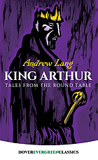 King Arthur : tales from the Round Table