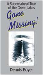 Gone missing! : a supernatural tour of the Great Lakes