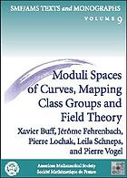 Moduli spaces of curves, mapping class groups, and field theory
