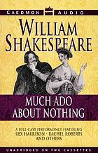 Shakespeare to go : Much ado about nothing.