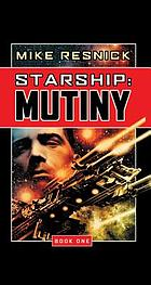 Starship. Book one, Mutiny