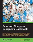 Sass and Compass Designer's Cookbook.