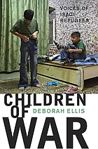 Children of war : voices of Iraqi refugees