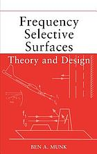 Frequency selective surfaces : theory and design