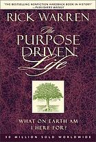 The Purpose driven life / what on earth am I here for?