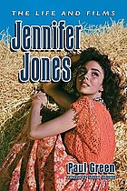 Jennifer Jones : the life and films