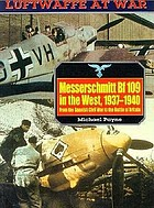 Messerschmitt Bf109 in the West, 1937-1940