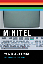 Minitel : welcome to the Internet