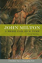 John Milton : a hero of our time