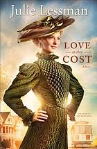 Love at any cost : a novel