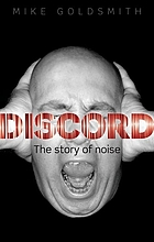 Discord : the story of noise