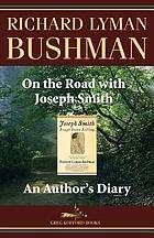 On the road with Joseph Smith : an author's diary