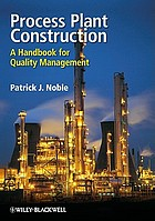 Process plant construction : a handbook for quality management
