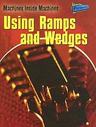 Using ramps and wedges
