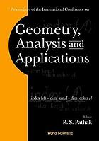 Proceedings of the International Conference on Geometry, Analysis and Applications : Banaras Hindu University, 21-24 August 2000