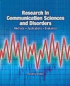 Research in communication sciences and disorders : methods--applications--evaluation