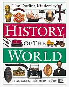 The Dorling Kindersley history of the world