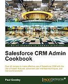 Salesforce CRM admin cookbook