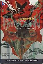 Batwoman : Hydrology volume 1