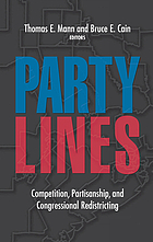 Party lines : competition, partisanship, and congressional redistricting