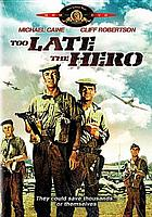 Robert Aldrich's Too late the hero