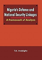 Nigeria's defence and national security linkages : a framework of analysis