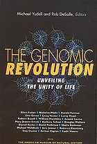 The genomic revolution : unveiling the unity of life