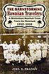 The barnstorming Hawaiian Travelers : a multiethnic... by  Joel S Franks