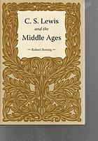 C. S. Lewis and the Middle Ages