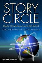 Story circle : digital storytelling around the world
